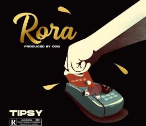 Tipsy - Rora